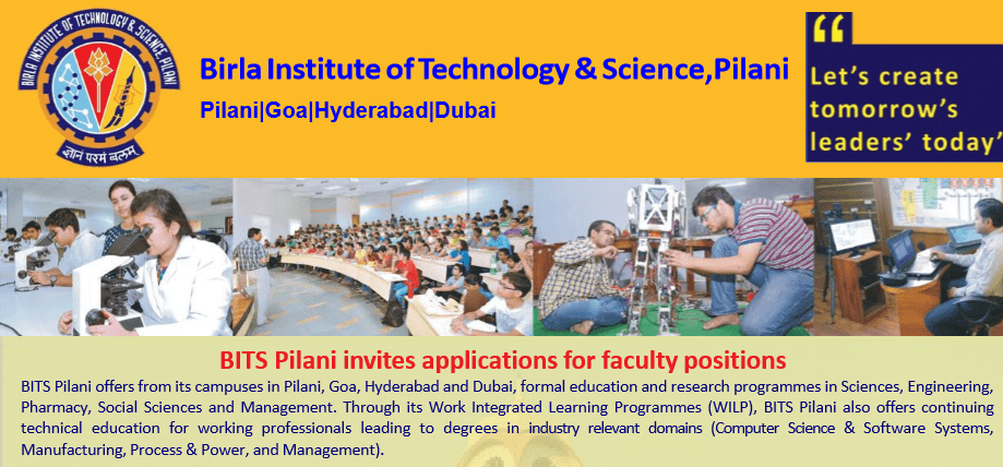 BITS Pilani invites applications for on campus, off campus and guest faculty positions
