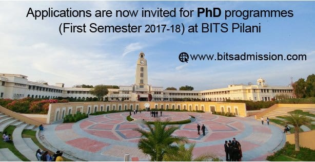 BITS Pilani PhD Admission open for first semester of 2017-18