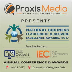 Nominations open for National Business Leadership & Service Excellence Awards, 2017 hosted by Praxis Media Group