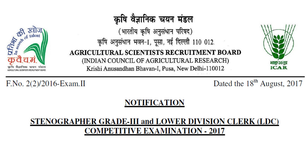 Agricultural Scientists Recruitment Board (ASRB)-Stenographer Grade III & Lower Division Clerk (LDC) Competitive Examination – 2017