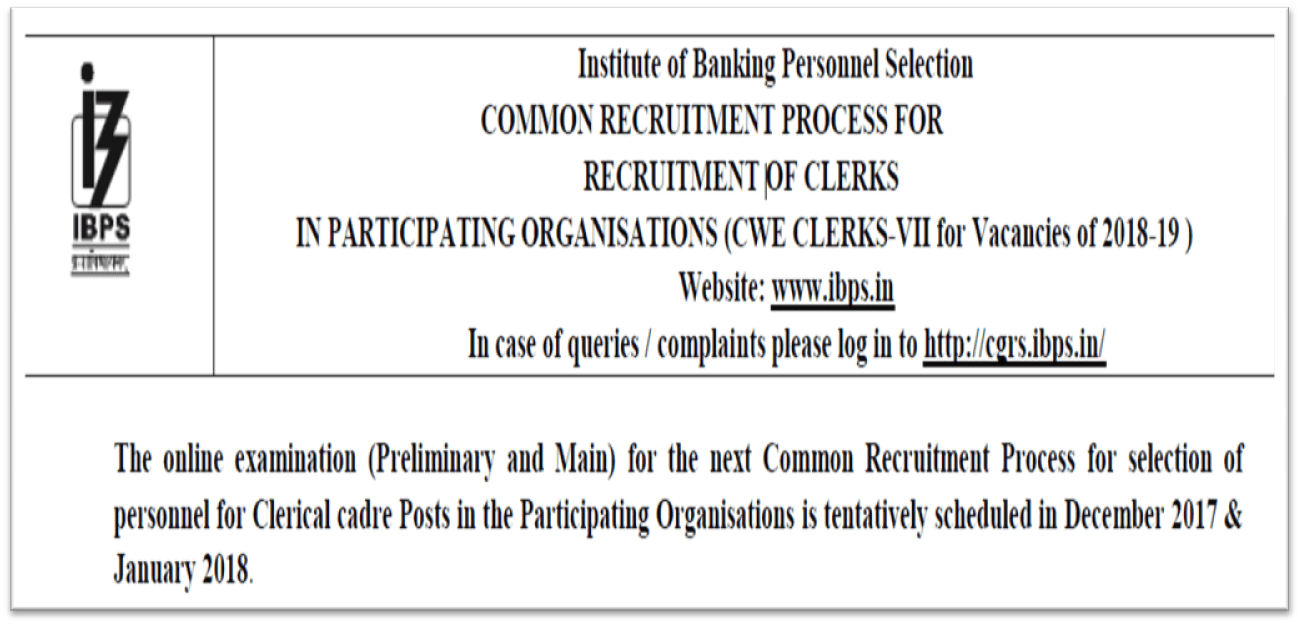 Recruitment of more than 7800 Clerk posts via IBPS- CWE CLERKS-VII 2018-19
