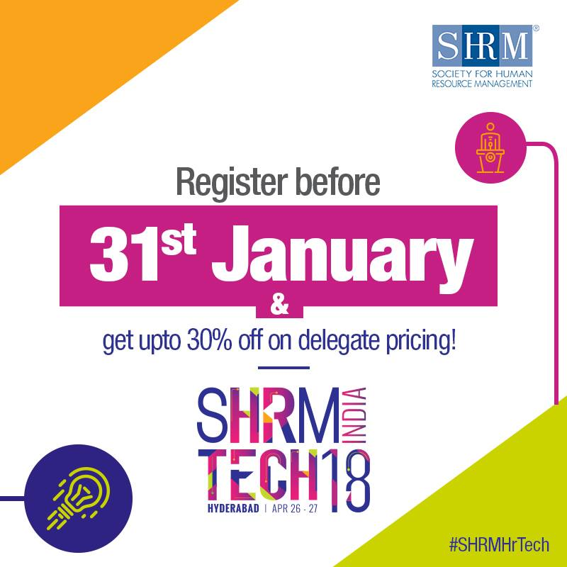 SHRM India announces its '4th HR Tech Conference & Exposition' to be held in April 2018 in Hyderabad