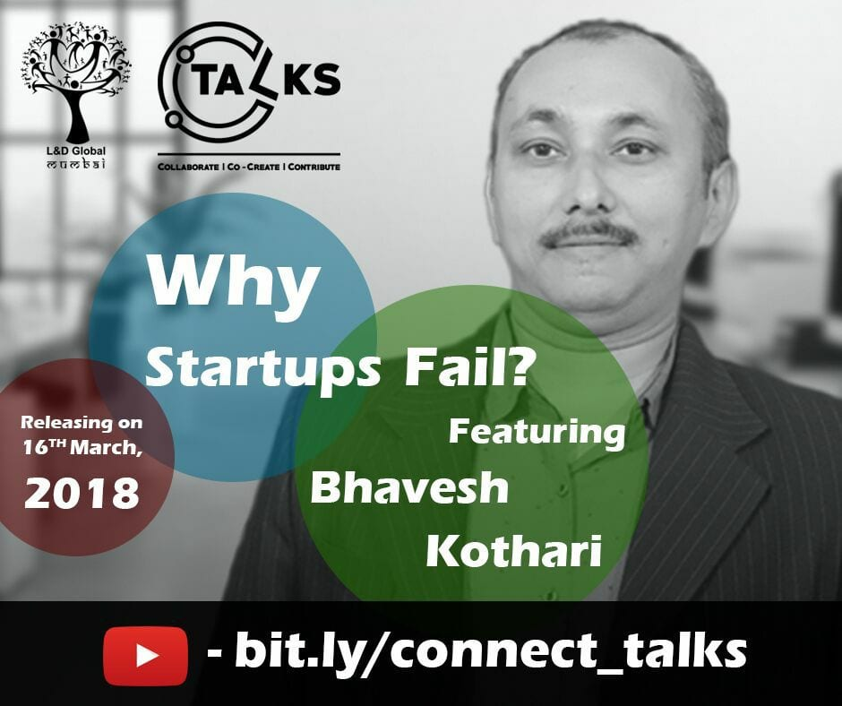 L&D Global, Mumbai presents Connect Talks on 16 March 2018; Bhavesh Kothari will deliver the talk