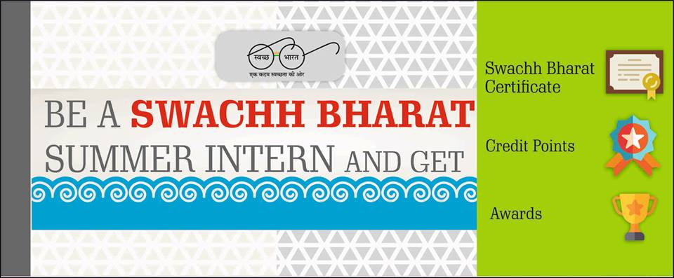 Apply Swachh Bharat Summer Internship & get career credit points ! Apply by 15 June 2018