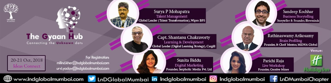 L&D Mumbai presents The Gyaan Hub conference on 20 & 21 Oct 2018