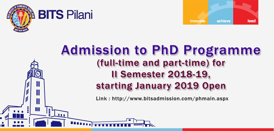 PhD Admission open for January 2019 session in BITS Pilani for Pilani, Goa and Hyderabad campuses