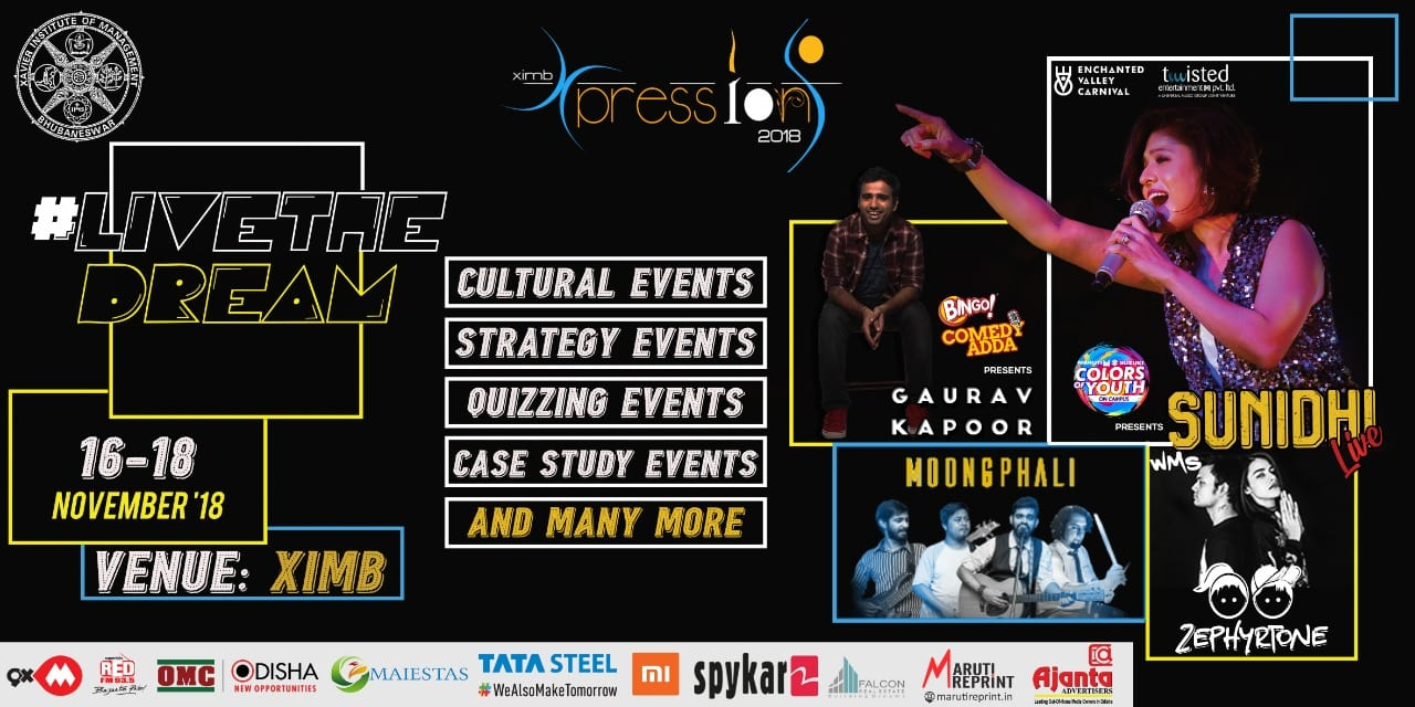 XIMB's Xpressions 2018 – 3 Days to Go Xpressions 2018, the management cultural fest of XIMB, one of the biggest Management-Cultural fest of India, is a three-day extravaganza which is scheduled to take place from 16th to 18th November 2018.
